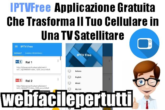 IPTVFree Apk | Applicazione Per Vedere Sky e Mediaset Premium Gratis - Trasforma Il Tuo Cellulare in Una TV Satellitare