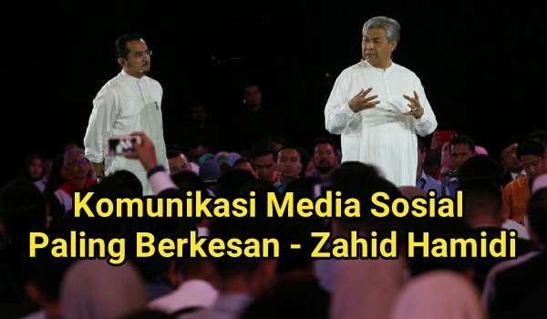 Komunikasi Media Sosial Paling Berkesan - Zahid Hamidi