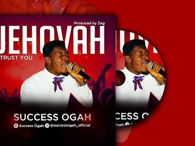 (Gospel) Jehovah I trust you _ Success Ogah