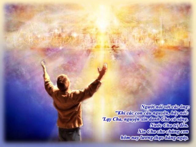 Bài Giảng Chúa Quang Lâm Số 5: Kinh Lạy Cha Tiên Báo Về Việc Chúa Giêsu Trở Lại Lần Hai