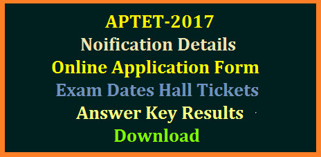 ap-tet-andhra-pradesh-teachers-eligibility-test-notification-details-online-application-form-exam-dates-hall-tickets-admit-card-answer-key-result-marks-card-memo-download