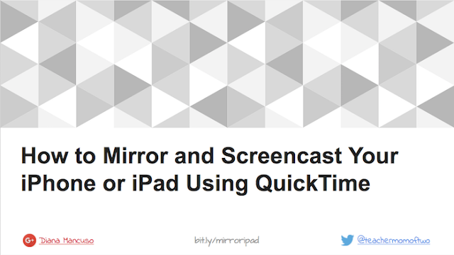 How to Mirror Your iPhone or iPad Using QuickTime