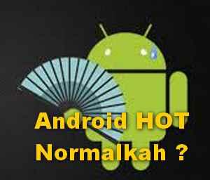 android panas berlebihan