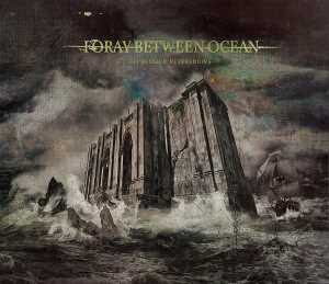 Foray Between Ocean - Depression Neverending