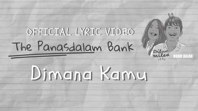 Lirik Lagu Di Mana Kamu - The Panasdalam Bank