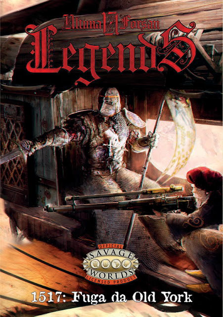Ultima Forsan Legends – 1517: Fuga da Old York