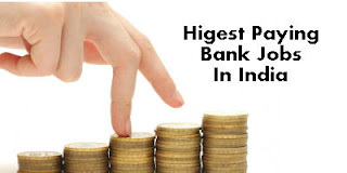 Highest or Best Paying Bank Jobs in India