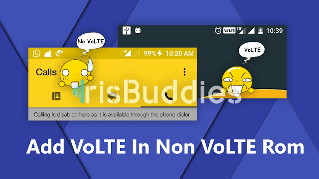 Add Volte Feature In Non-Volte Mediatek Oem Custom Roms - http