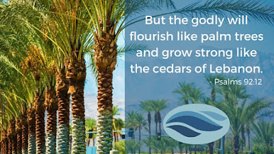 The godly will flourish like palm trees and grow strong like the cedars of Lebanon.