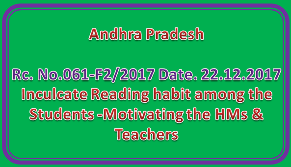 Rc No 061 || Inculcate Reading habit among the Students -Motivating the HMs & Teachers