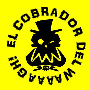 El COBRADOR DEL ¡¡¡¡WAAAGH!!!!