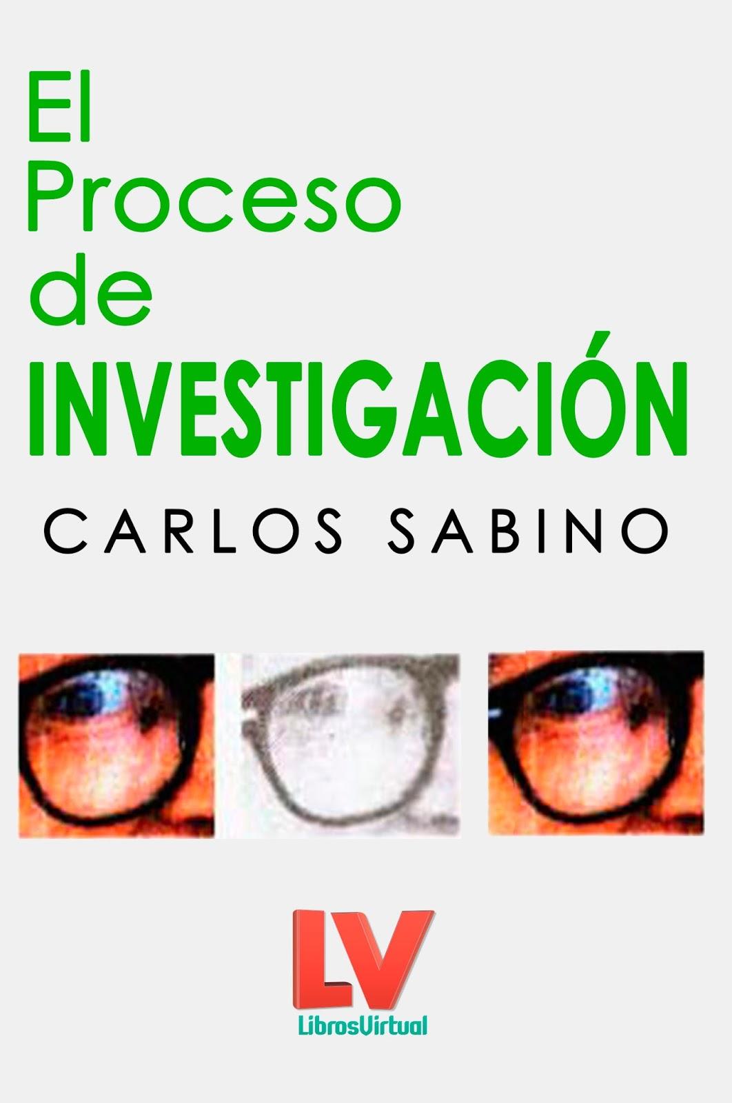 El proceso de investigación – Carlos Sabino