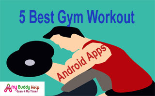 5 best fitness & zym workout android apps