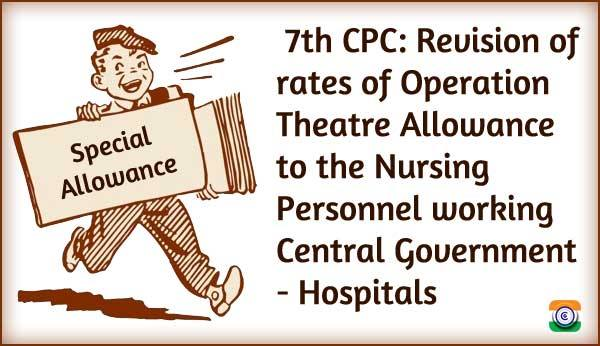 special-allowance-operation-theatre-allowance-nursing-central-govt-hospitals