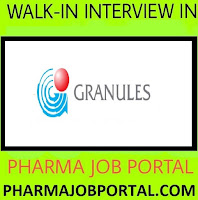 Granules India Limited  Walk In Interviews From  29 , 30 & 31 August