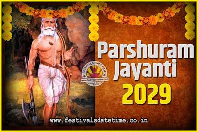 2029 Parshuram Jayanti Date and Time, 2029 Parshuram Jayanti Calendar