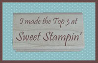 I made Top 3 st Sweet Stampin Challenge
