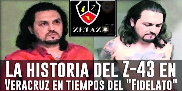 """La historia del """"Z-43"""" en Veracruz en tiempos del """"Fidelato"""""""