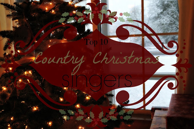https://lifeonpoohcorner.blogspot.com/2016/12/top-ten-country-christmas-singers.html