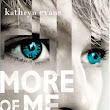 Author Interview - Kathryn Evans and her debut YA novel, More of Me.