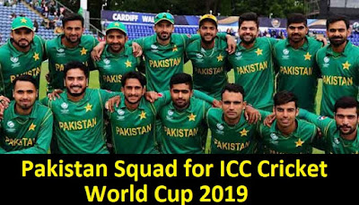 Pakistan squad for ICC World Cup 2019