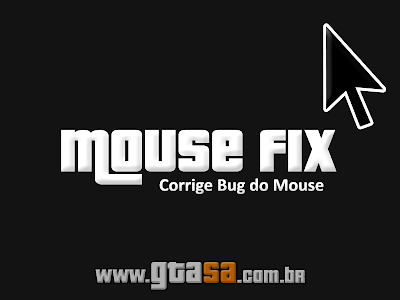 MouseFix - Corrigir Bug do Mouse para GTA San Andreas