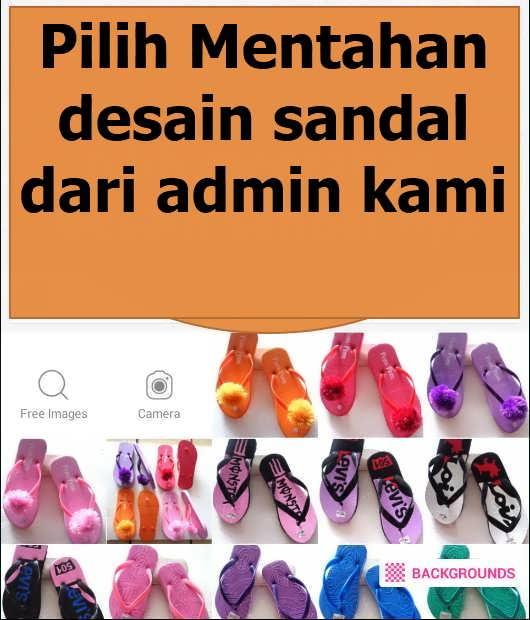 pilihan desain sandal spon murah