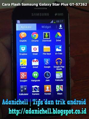 Cara Flash Samsung Galaxy Star Plus GT-S7262