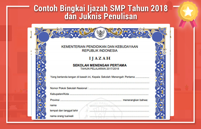 Contoh Bingkai Ijazah SMP Tahun 2018 dan Juknis Penulisan