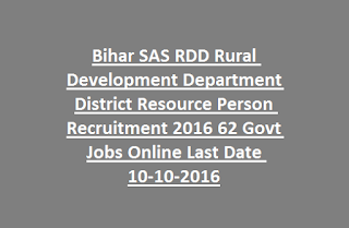 Bihar SAS RDD Rural Development Department District Resource Person Recruitment 2016 62 Govt Jobs Online Last Date 10-10-2016
