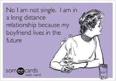 Awesome quote No I am not single