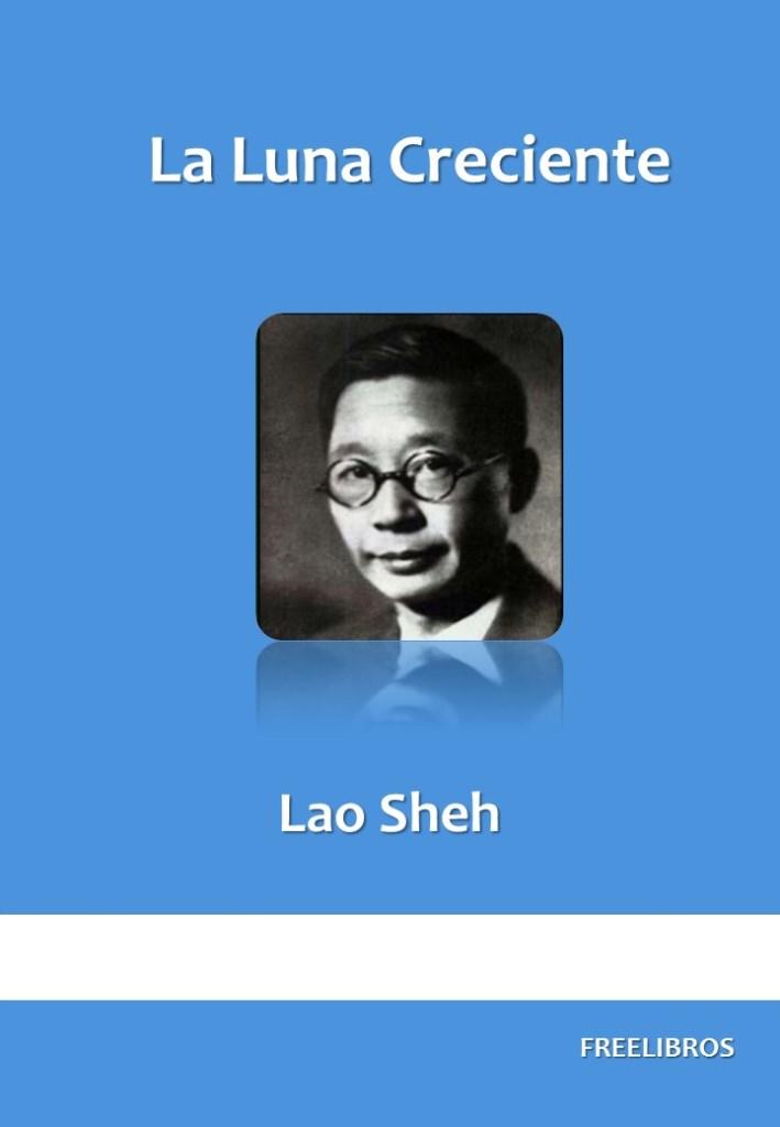 La Luna Creciente – Lao Sheh