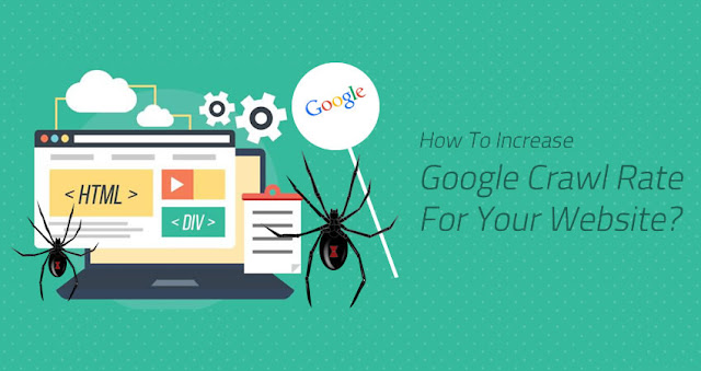 How To Increase Google Crawl Rate For Your Website?