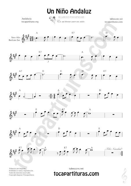 Saxofón Alto y Sax Barítono Partitura de Un Niño Andaluz Sheet Music for Alto and Baritone Saxophone Music Scores (también sirve para trompa en mi bemol leyendo en 8ª baja)