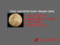 Cara memotret bulan