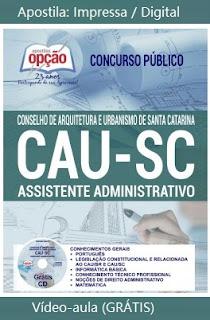 Apostila CAUSC Assistente Administrativo - Conselho de Arquitetura e Urbanismo-SC