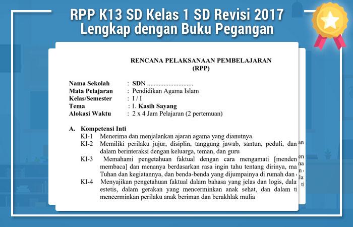Rpp K13 Sd Kelas 1 Sd Revisi 2017 Lengkap Dengan Buku Pegangan Revisi Baru