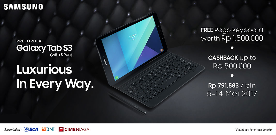 Pre-Order Samsung Galaxy Tab S3 9.7 bonus Pogo keyboard senilai Rp 1.5 juta dan cashback Rp 500 ribu