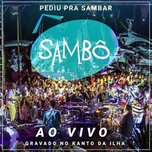 Sambô – Pediu Pra Sambar – Ao Vivo (2016)