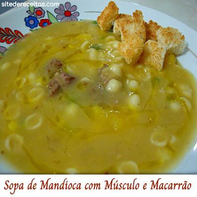 Sopa de mandioca com músculo e macarrão