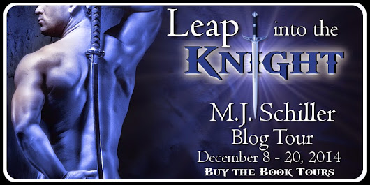 Leap Into the Knight by M.J. Schiller {+Giveaway} | Romance Me