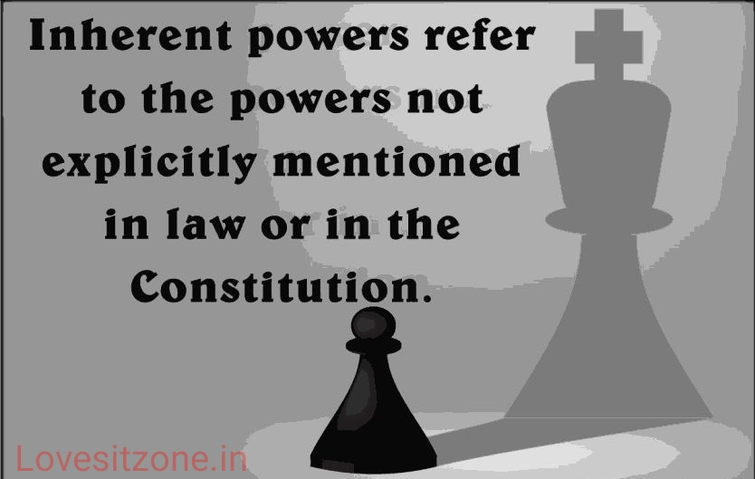 Inherent Powers: Definition & Examples- Under the court legally define Constitution