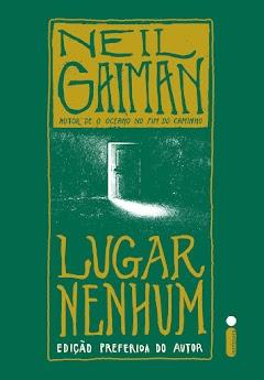 Baixar 'Lugar Nenhum' - de Neil Gaiman [PDF] Amostra