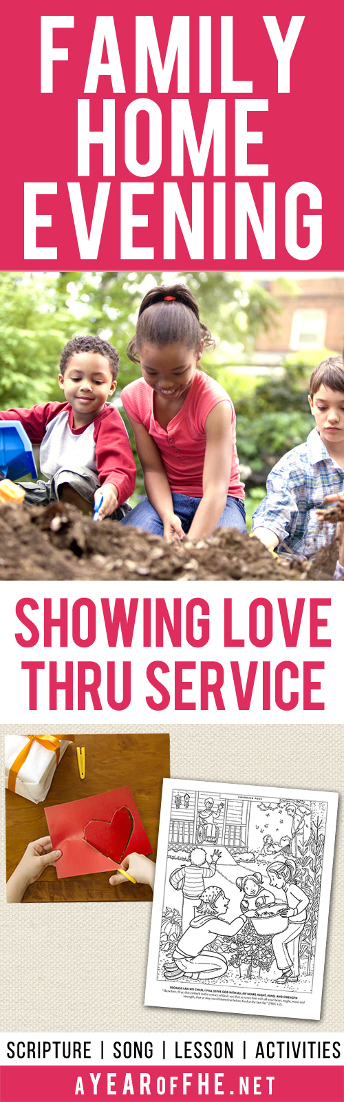 A Year of FHE: Year 01/Lesson 05: Showing Love through Service