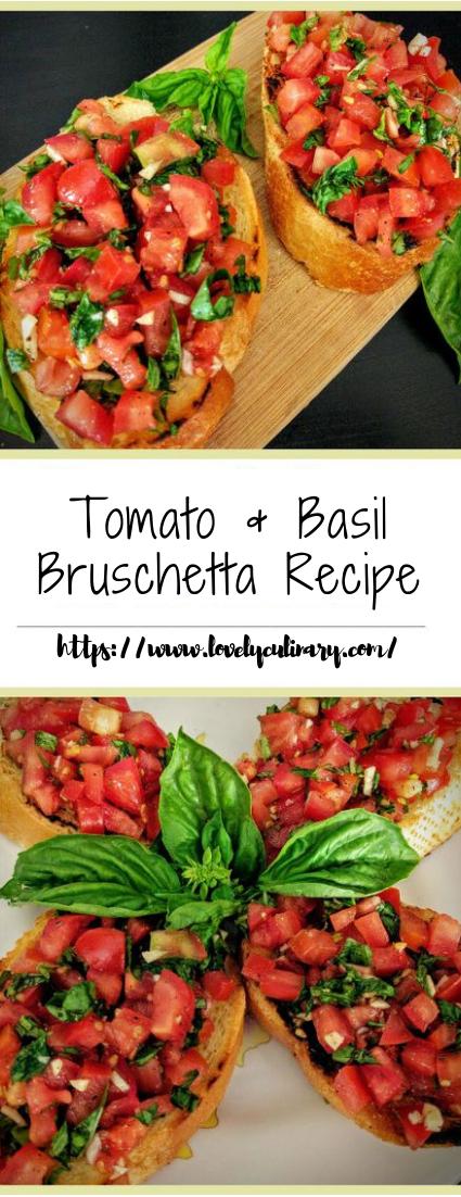 Tomato & Basil Bruschetta Recipe #recipe #vegetarian