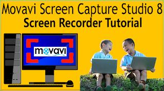 How To Use Movavi Screen Capture Studio 8 Screen Recorder Tutorial