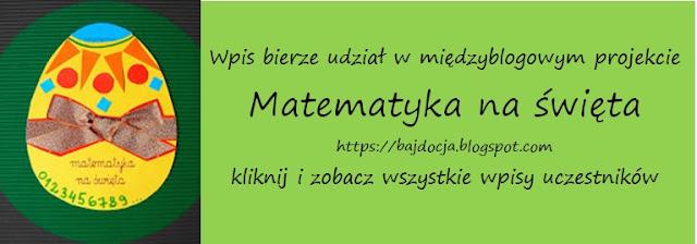 https://bajdocja.blogspot.com/2018/02/druga-edycja-projektu-matematyka-na.html