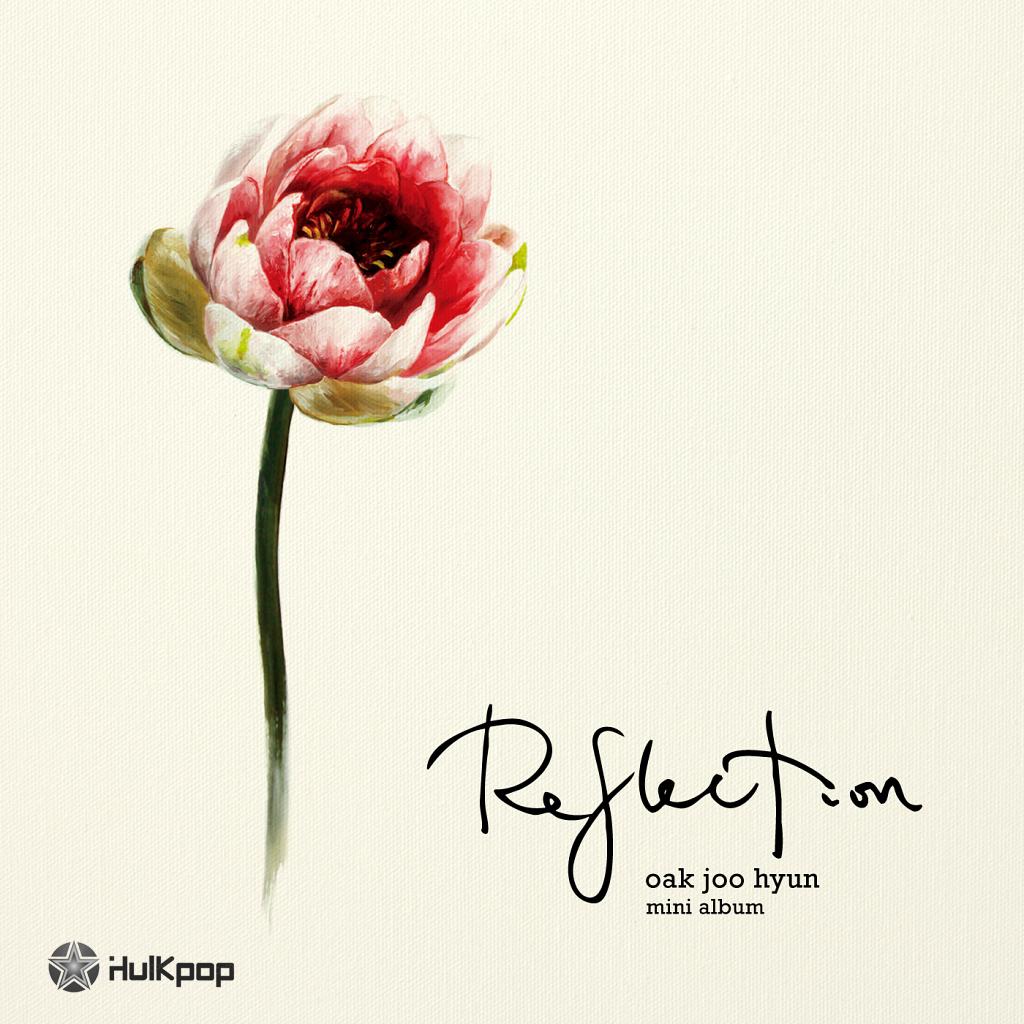 [EP] Ock Joo Hyun – Reflection