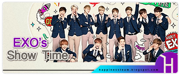 http://happinessteam.blogspot.com/search/label/EXO%27s%20ShowTime