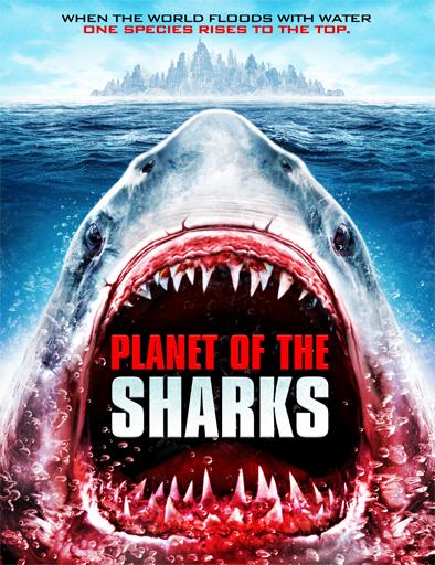 Ver El Planeta de los Tiburones (2016) Online